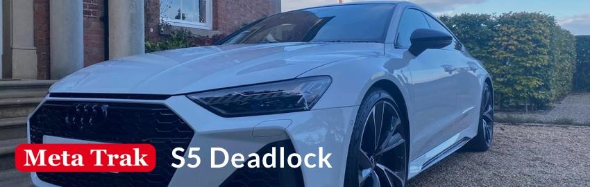 The Meta S5 Deadlock
