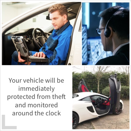 Your Vehicle will be imediately protected from theft and monitored around the clock