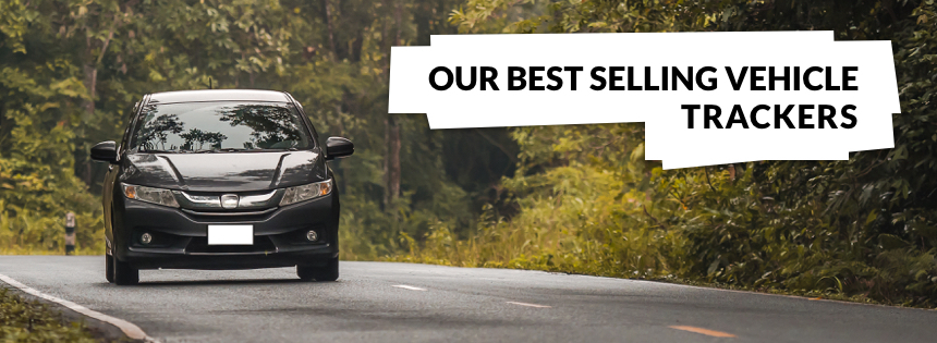 Our Best Selling Vehicle Trackers