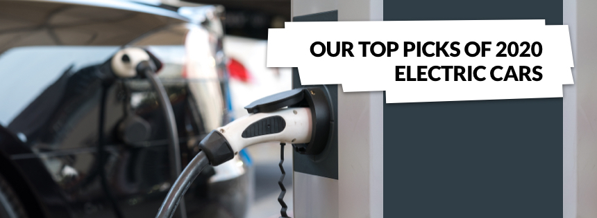Our Top Picks of 2020 Electric Cars