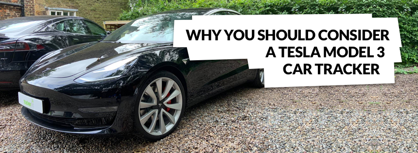 Why You Should Consider A Tesla Model 3 Car Tracker