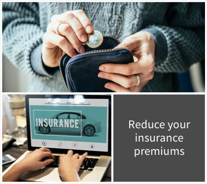 Reduce your insurance premiums